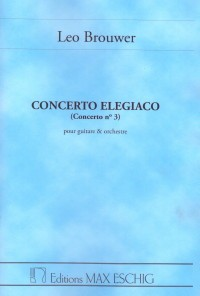 Concerto no.3 'Elegiaco' [score] available at Guitar Notes.