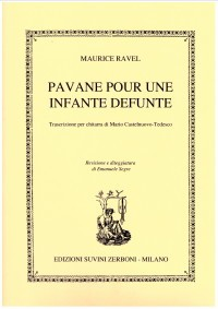 Pavane pour une Infante Defunte(Castelnuovo Tedesco) available at Guitar Notes.