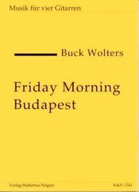 Friday Morning Budapest op.13 available at Guitar Notes.