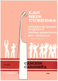 Cancion carorena (Diaz) available at Guitar Notes.