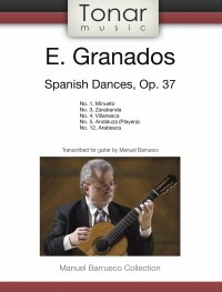 Spanish Dances op.37 (Barrueco) available at Guitar Notes.