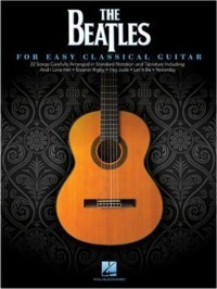 The Beatles for Easy Classical Guitar(Phillips) available at Guitar Notes.
